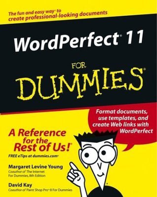 WordPerfect 11 for Dummies Margaret Levine Young