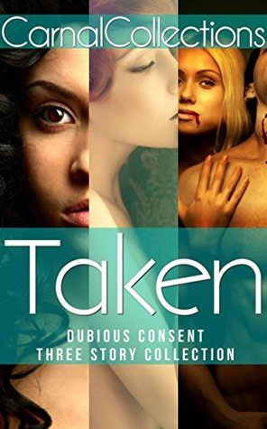 Taken (Reluctant Paranormal): Three Story Collection Bellatrix Reneaux
