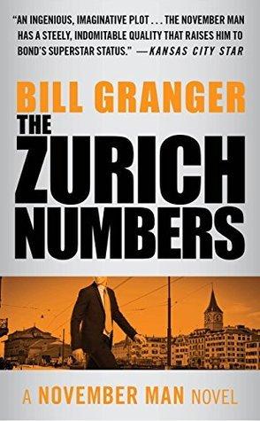 The Zurich Numbers (The November Man) Bill Granger