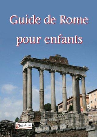 Guide de Rome pour enfants  by  Jean-Marc Foulquier