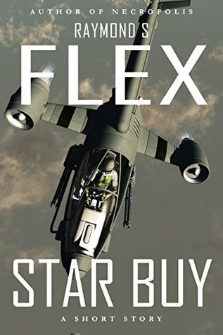 Star Buy  by  Raymond S. Flex