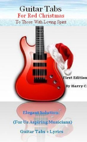 Guitar Tabs For Red Christmas Harry C