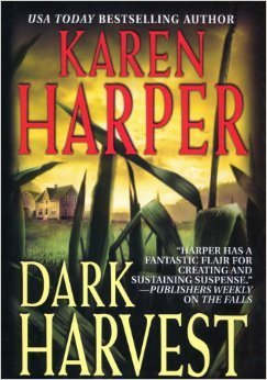Dark Harvest  by  Karen Harper