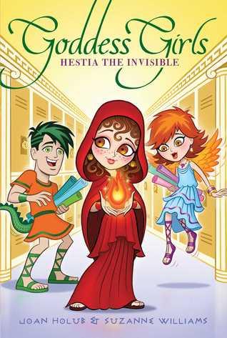 Hestia the Invisible (Goddess Girls #18)  by  Joan Holub