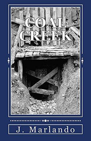 Coal Creek  by  J. Marlando