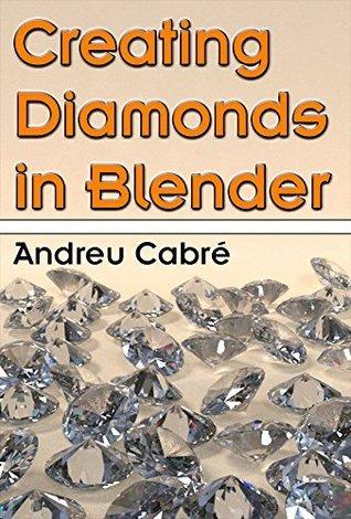 Creating Diamonds in Blender  by  Andreu Cabré