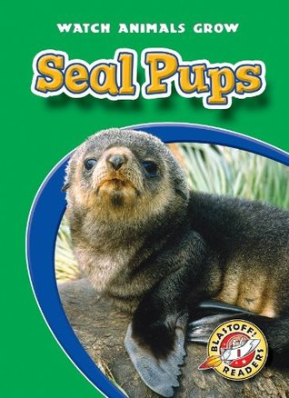 Seal Pups (Paperback)  by  Colleen Sexton
