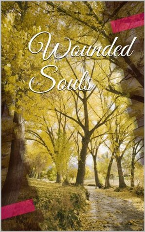 Wounded Souls  by  Teryl Campbell