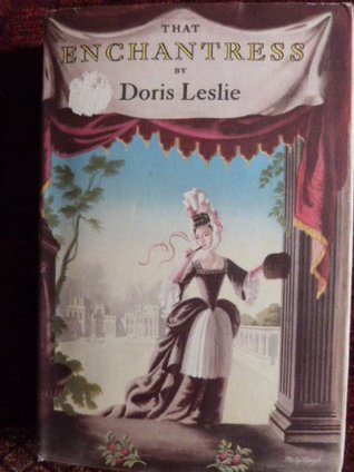 That Enchantress: Life of Abigail Hill, Lady Marsham Doris Leslie