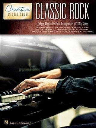 Classic Rock - Creative Piano Solos  by  Hal Leonard Publishing Company