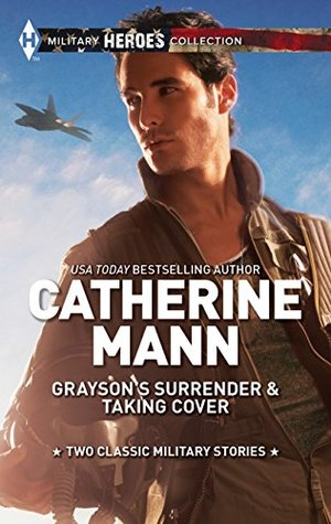 Graysons Surrender & Taking Cover  by  Catherine Mann