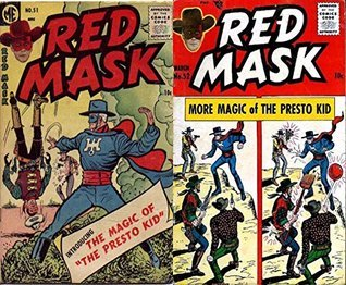 Red Mask. Issues 51 and 52. The magic of the presto kid. Golden Age Digital Comics Wild West Western  by  Golden Age Wild West Comics