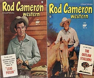 Rod Cameron Western. Issues 11 and 16. Movie doms famous cowboy fights to the finish in lead poison and the outlaw stallion. Golden Age Digital Comics Wild West Western.  by  Golden Age Wild West Comics