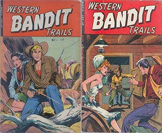 Western Bandit Trails. Issues 1 and 2. Golden Age Digital Comics Wild West Western  by  Golden Age Wild West Comics