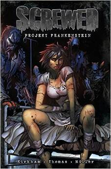Screwed: Projekt Frankenstein  by  Keith Thomas