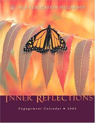 Inner Reflections 2005 Calendar  by  Paramahansa Yogananda