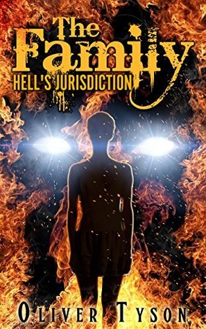 Hells Jurisdiction (The Family Book 1) Oliver Tyson