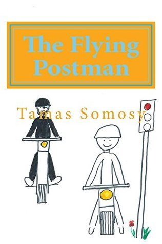 The Flying Postman  by  Tamas Somosy