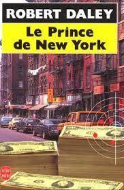 Le Prince de New York Robert Daley