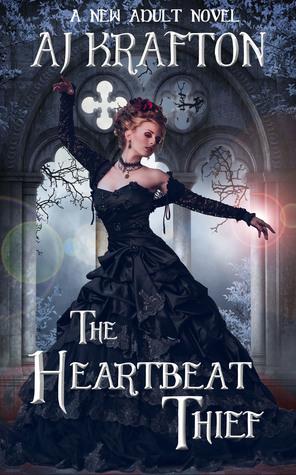 The Heartbeat Thief  by  A.J. Krafton