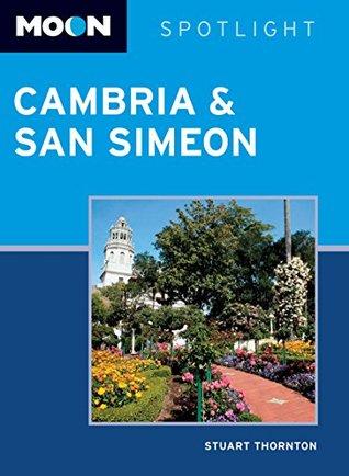 Moon Spotlight Cambria & San Simeon  by  Stuart Thornton