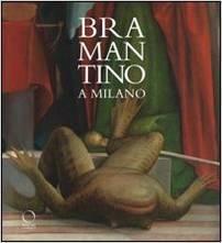 Bramantino a Milano  by  Giovanni Agosti
