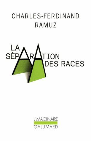 La séparation des races  by  Charles-Ferdinand Ramuz