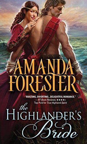 The Highlanders Bride (Highland Trouble, #1)  by  Amanda Forester