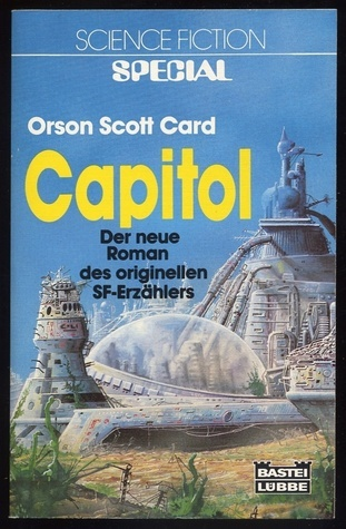 Capitol (Worthing, #1)  by  Orson Scott Card