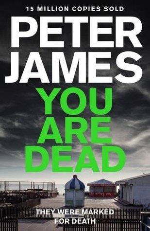 You Are Dead (Ds Roy Grace 11) Peter James