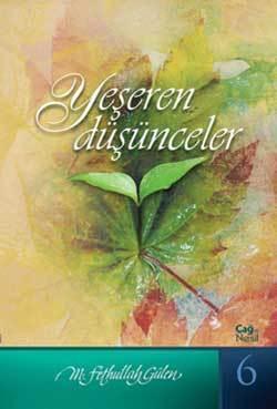 Yeşeren Düşünceler  by  M. Fethullah Gülen