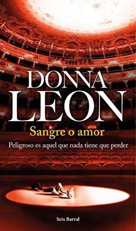 Sangre o amor  by  Donna Leon
