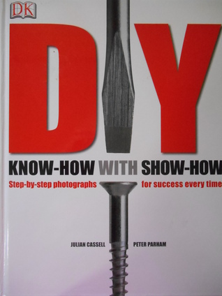 DIY: Know-How with Show-How Julian Cassell And Peter Parham