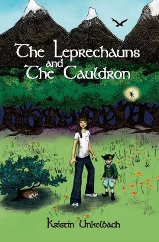 The Leprechauns and The Cauldron (The Otherworld Series Book 1)  by  Kristin Unkelbach
