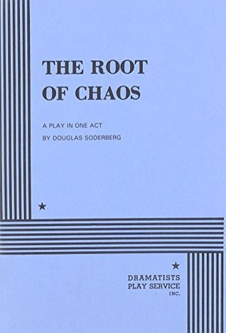 The Root of Chaos  by  Douglas Soderberg