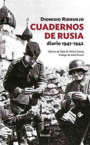 Cuadernos de Rusia  by  Dionisio Ridruejo