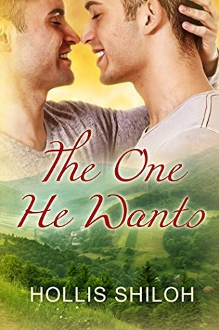 The One He Wants  by  Hollis Shiloh