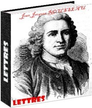Lettres  by  Jean-Jacques Rousseau