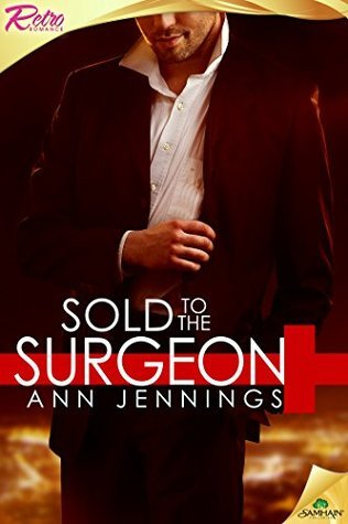 Sold to the Surgeon  by  Ann Jennings