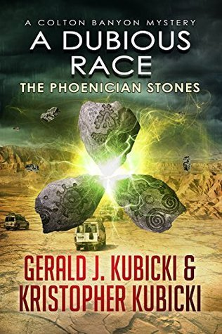 A Dubious Race: The Phoenician Stones (A Colton Banyon Mystery Book 14) Gerald J. Kubicki