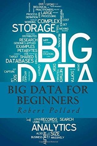 Big Data for Beginners Robert Pollard