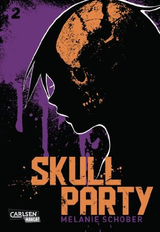 Skull Party, Band 2  by  Melanie Schober