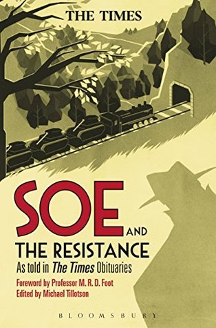 SOE and The Resistance: As told in The Times Obituaries Bloomsbury