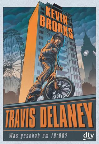 Was geschah um 16:08? (Travis Delaney, #1)  by  Kevin Brooks