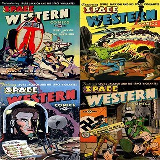 Space Western. Issues 40, 42, 43 and 44. Featuring spurs jackson and his space vigilantes, the mad man of mars, the saucer men, outlaws of the desert and more. Golden Age Digital Comic Compilations  by  Digital Sky Comic Compilations