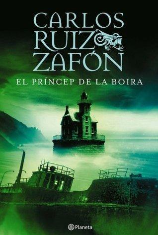 El Príncep de la Boira (RUIZ ZAFÓN)  by  Carlos Ruiz Zafón