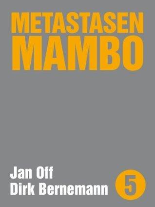 Metastasen Mambo (Edition kleinLAUT 5)  by  Dirk Bernemann