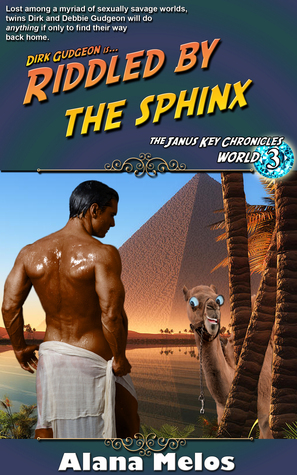 Riddled the Sphinx (The Janus Key Chronicles #3) by Alana Melos