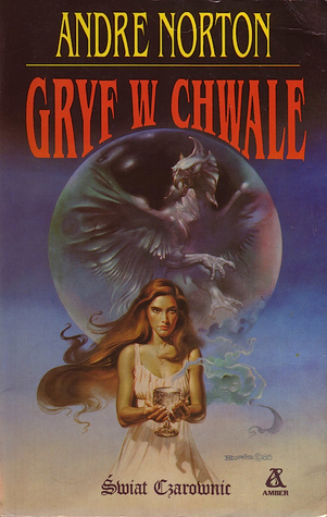 Gryf w chwale (Świat czarownic 2: cykl High Hallack, #6)  by  Andre Norton
