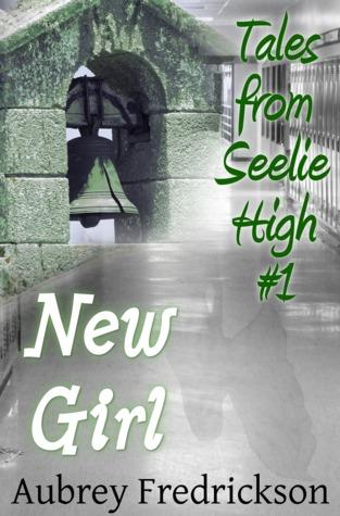 New Girl (Tales from Seelie High, #1)  by  Aubrey Fredrickson